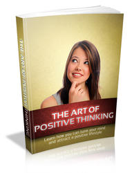 The Art Of Positive Thinking
