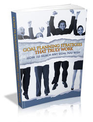 Goal Planning Strategies That Truly Work
