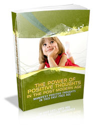 Power Of Positive Thoughts In The Post Modern Age
